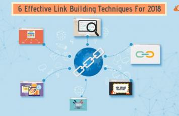 6-Effective-Link-Building-Techniques-In-2018
