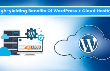 High-yielding-Benefits-Of-WordPress-Cloud-Hosting