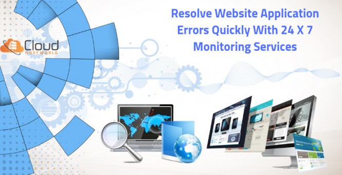 Resolve-Website-Application-Errors-Quickly-with-24-X-7-monitoring-Services