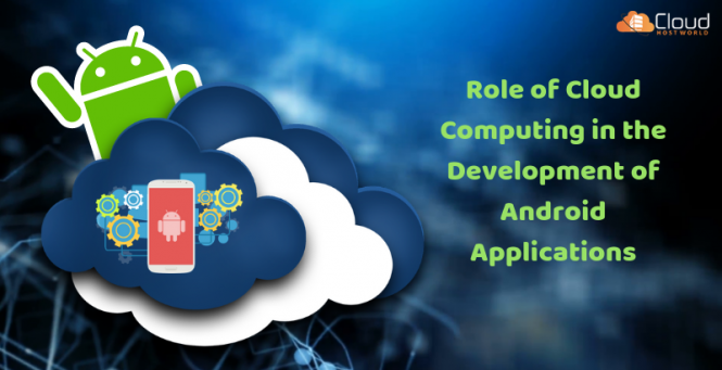 Role-of-Cloud-Computing-in-the-Development-of-Android-Applications-2