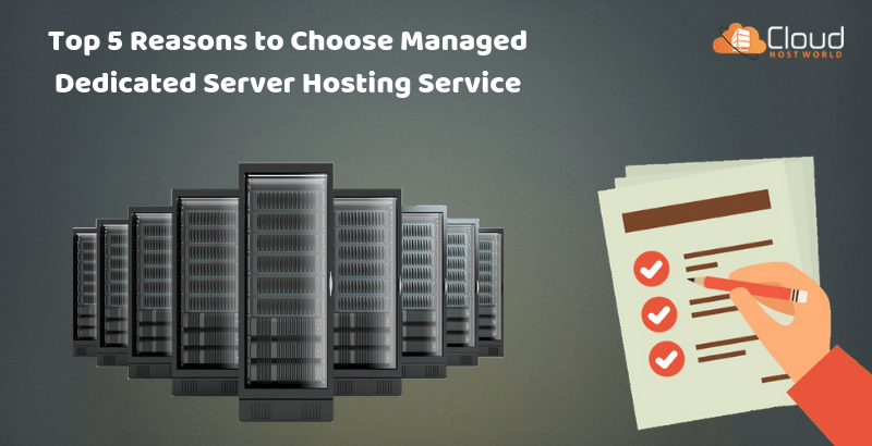 Top-5-Reasons-to-Choose-Managed-Dedicated-Server-Hosting-Services-1
