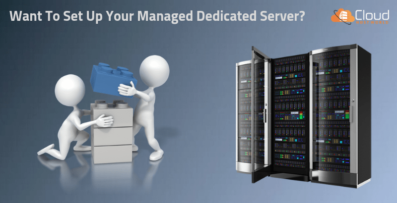Set up your Managed Dedicated Server in simple 6 stages!