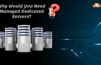 Why-would-you-need-managed-dedicated-servers_
