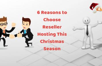 6 Reasons to Choose Reseller Hosting This Christmas Season