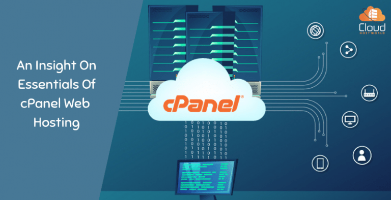 An Insight On Essentials Of cPanel Web Hosting