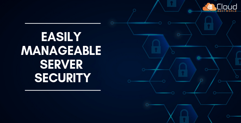 Easily Manageable Server Security
