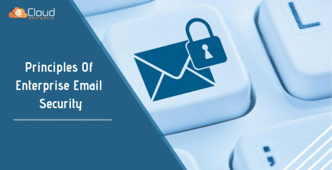 Principles of Enterprise Email Security