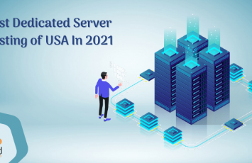 Best Dedicated Server Hosting of USA In 2021