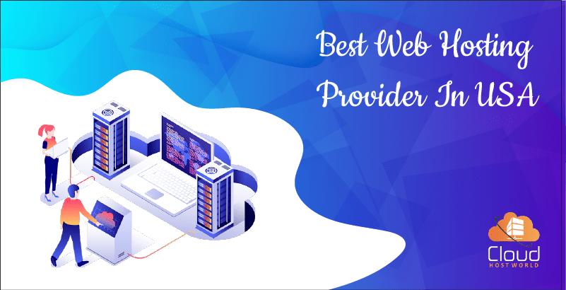 Best Hosting Provider In USA-2021(CloudHostWorld)